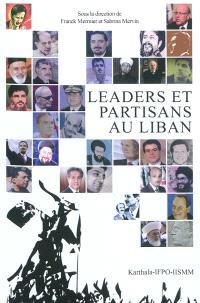 Leaders et partisans au Liban