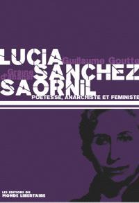 Lucia Sanchez Saornil, poète, anarchiste et féministe