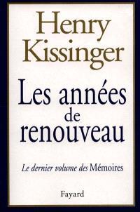Mémoires. Volume 3, Les années de renouveau