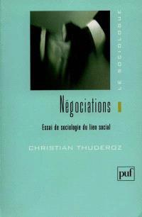 Négociations : essai de sociologie du lien social