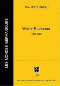 Walther Ratheneau (1867-1922)
