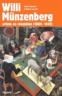 Willi Münzenberg : artiste en révolution (1889-1940)