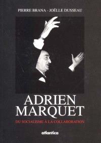 Adrien Marquet, maire de Bordeaux : du socialisme à la collaboration
