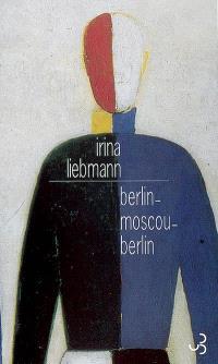 Berlin-Moscou-Berlin : la vie de Rudolf Herrnstadt