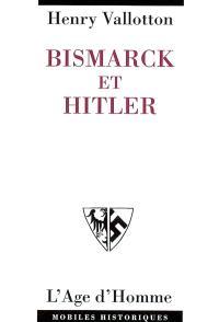 Bismarck et Hitler