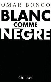 Blanc comme Nègre : entretiens avec Airy Routier