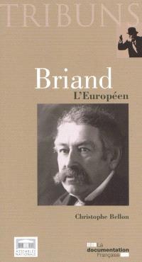 Briand : l'Européen
