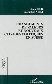 Changements de valeurs et nouveaux clivages politiques en Suisse