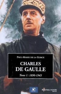 Charles de Gaulle. Volume 1, 1890-1945