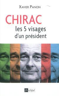 Chirac : les 5 visages d'un président