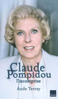 Claude Pompidou : l'incomprise