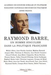 Colloque Raymond Barre, un homme singulier