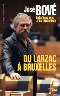 Du Larzac à Bruxelles : entretiens avec Jean Quatremer