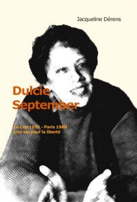 Dulcie September : Le Cap 1935-Paris 1938 : une vie pour la liberté