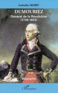 Dumouriez, général de la Révolution (1739-1823)