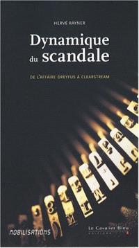 Dynamique du scandale : naissance et diffusion du scandale dans la société médiatique