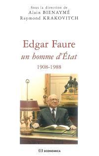 Edgar Faure, un homme d'Etat (1908-1988)