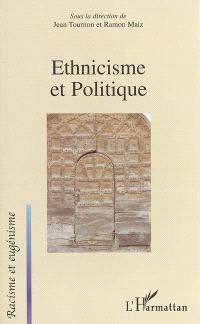 Ethnicisme et politique