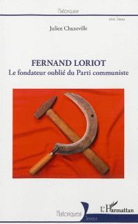 Fernand Loriot : le fondateur oublié du Parti communiste