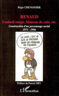 Foulard rouge, blouson de cuir, etc. : construction d'un personnage social, 1975-1996