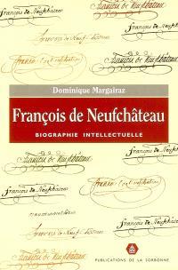 François de Neufchâteau : biographie intellectuelle