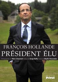 François Hollande, Président élu