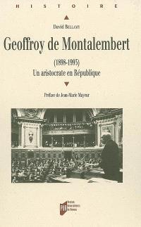 Geoffroy de Montalembert (1898-1993) : un aristocrate en République