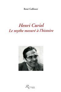 Henri Curiel : le mythe mesuré à l'histoire
