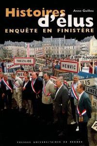 Histoires d'élus : enquête en Finistère