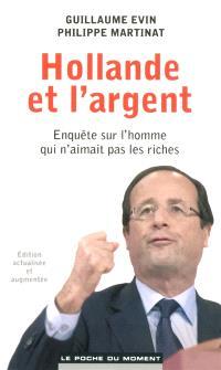 Hollande et l'argent : enquête sur l'homme qui n'aimait pas les riches