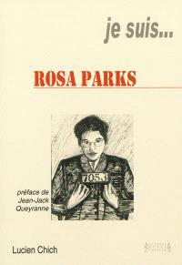 Je suis... Rosa Parks