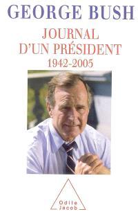 Journal d'un président : 1942-2005
