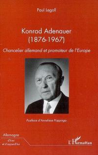 Konrad Adenauer (1876-1967) : chancelier allemand et promoteur de l'Europe