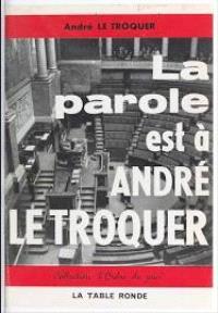 La parole est à André Le Troquer