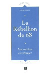 La rébellion de 68 : une relecture sociologique