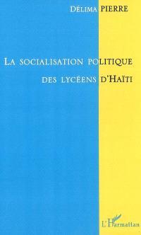 La socialisation politique des lycéens d'Haïti