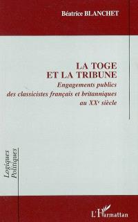La toge et la tribune : engagements publics des classicistes français et britanniques au XXe siècle