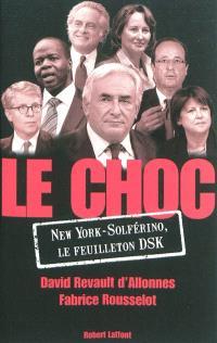 Le choc : New York-Solferino, le feuilleton DSK