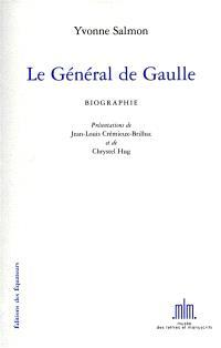 Le général de Gaulle : biographie