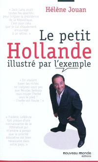 Le petit Hollande illustré par l'exemple