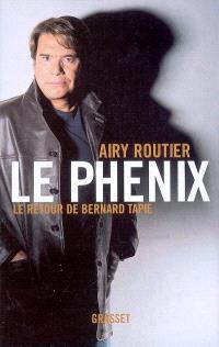 Le phénix : le retour de Bernard Tapie