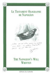 Le testament olographe de Napoléon = The Napoleon's will written
