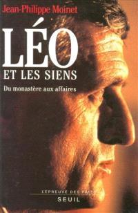 Léo et les siens : du monastère aux affaires