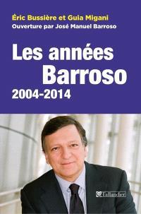 Les années Barroso 2004-2014 : Europe, crises et relance