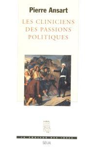 Les cliniciens des passions politiques