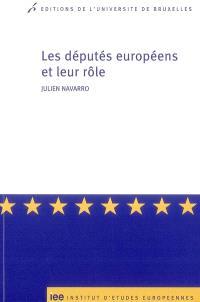 Les députés européens et leur rôle : sociologie interprétative des pratiques parlementaires