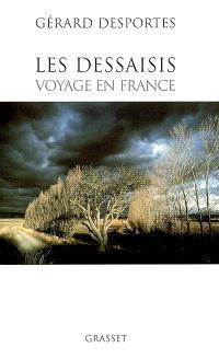 Les dessaisis : voyage en France