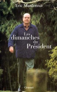 Les dimanches du président