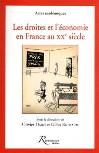 Les droites et l'économie en France au XXe siècle