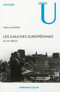 Les gauches européennes au XXe siècle